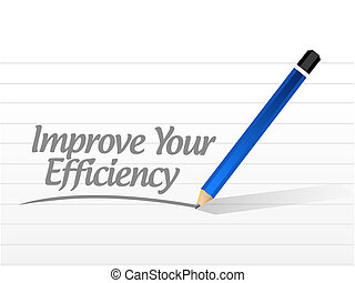 Improve Your Efficiency message sign concept illustration...