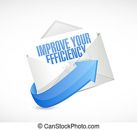 Improve Your Efficiency mail sign concept illustration...