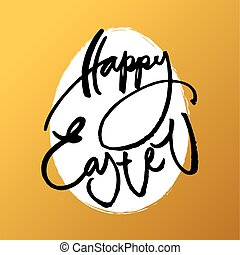 happy easter card - Happy Easter card. Easter lettering...