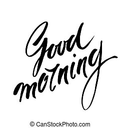good morning text - Good morning Hand lettering text...