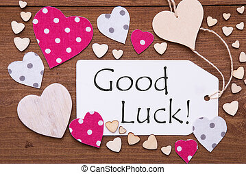 Label With Pink Heart, Text Good Luck - Label With Pink...