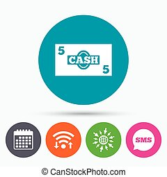 Cash sign icon Money symbol Coin - Wifi, Sms and calendar...