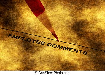 Employee comments grunge concept
