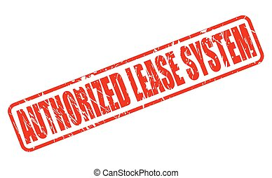 AUTHORIZED LEASE SYSTEM red stamp text on white