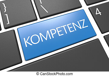 Kompetenz - german word for competence - keyboard 3d render...