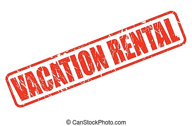 VACATION RENTAL red stamp text on white