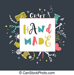 Handmade, crafts workshop, art fair and festival poster,...