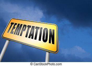 temptation - Temptation resist devil temptations lose bad...