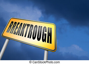 breaktrough - Breakthrough an important discovery and a big...