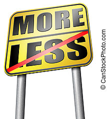 more or less - more less satisfaction being satisfied