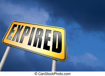 expired sign expiration over date for expired product or...