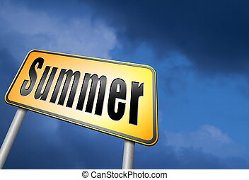 summer time - Summer time for a holiday or vacation and...
