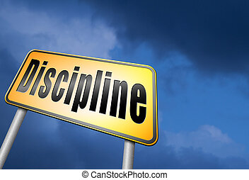 discipline and order - discipline and self motivation road...