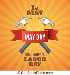 Labor Day background template. - May Day. May 1st. Labor Day...