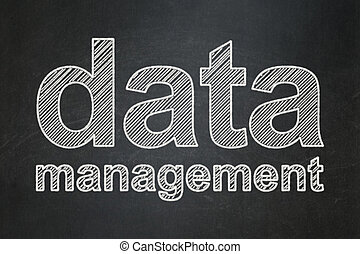 Data concept: Data Management on chalkboard background
