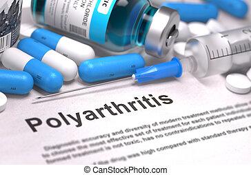 Diagnosis - Polyarthritis. Medical Concept. 3D Render. -...