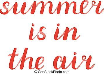 Summer is in the air lettering. Brush hand lettering. Great...