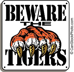 tigers - beware the tigers sign design with claw for school,...