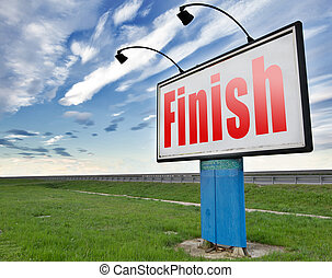finish the end of the competition an exit out of problems...