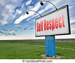 self respect or dignityand pride - Self respect or dignity...