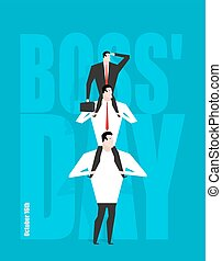 Boss Day. Head sits on subordinates. Festival on 16 October....
