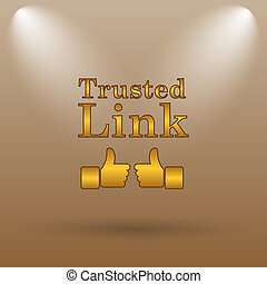 Trusted link icon. Internet button on brown background.