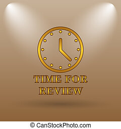 Time for review icon Internet button on brown background