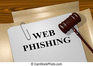 Web Phishing legal concept