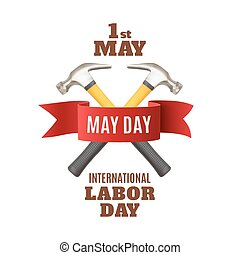 May 1st. Labor Day background template. - May Day. May 1st....
