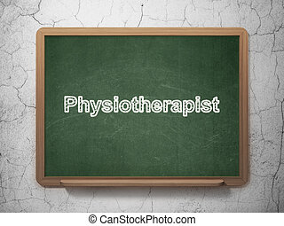 Medicine concept: Physiotherapist on chalkboard background -...