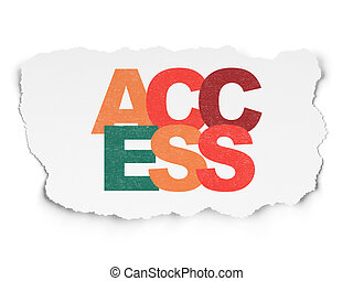 Safety concept: Access on Torn Paper background - Safety...