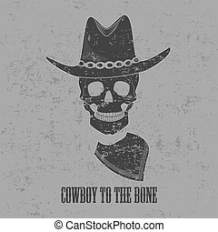 Cowboy to the bone - The skull of cowboy