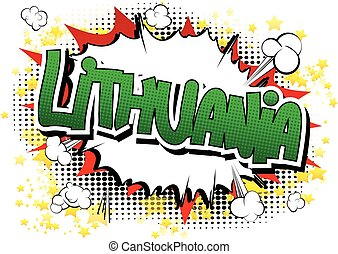 Lithuania - Comic book style word on comic book abstract...