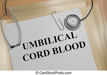 Umbilical Cord Blood medicial concept - 3D illustration of...