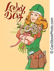 Happy Labor Day. Girl worker