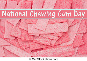 National Chewing Gum Day Message, A Pink bubble gum...