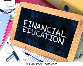 Financial Education Concept Hand Drawn on Chalkboard -...