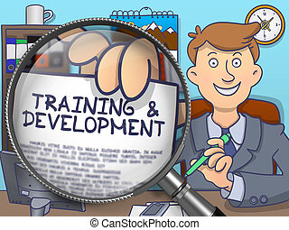 Training and Development through Magnifying Glass.
