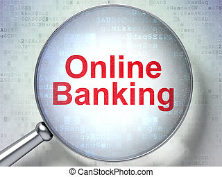 Finance concept: Online Banking with optical glass