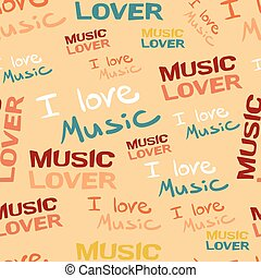 Seamless textile pattern of music inscriptions. Vector illustration for music lovers