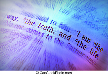Bible text - I AM THE WAY, THE TRUTH, AND THE LIFE - I am...