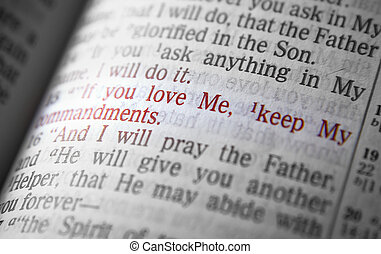If you love Me, keep My commandments Bible text from John...