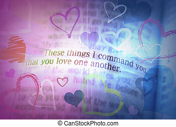 Bible text - LOVE ONE ANOTHER - These things I command you,...