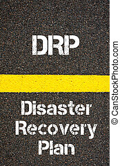 Business Acronym DRP Disaster Recovery Plan - Concept image...
