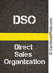 Business Acronym DSO Direct Sales Organization - Concept...