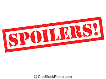 SPOILERS! red Rubber Stamp over a white background.