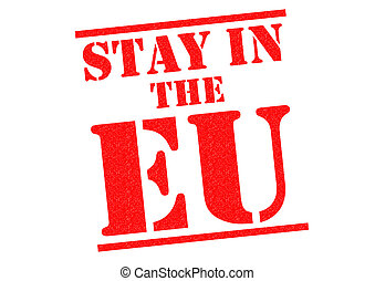 STAY IN THE EU red Rubber Stamp over a plain white...