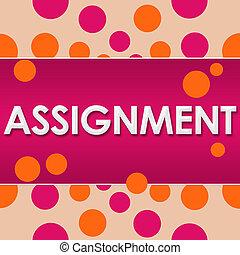 Assignment Pink Orange Dots - Assignment text written over...