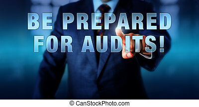 CISO Touching BE PREPARED FOR AUDITS! - Male Chief...