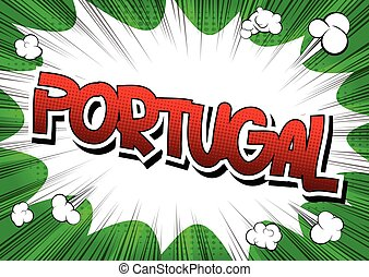 Portugal - Comic book style word on comic book abstract...
